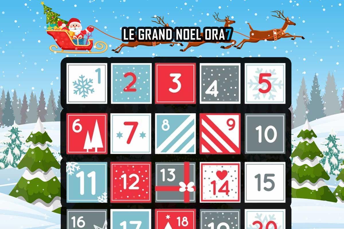 Le Grand Noël ORA7 ! Calendrier de l'avent