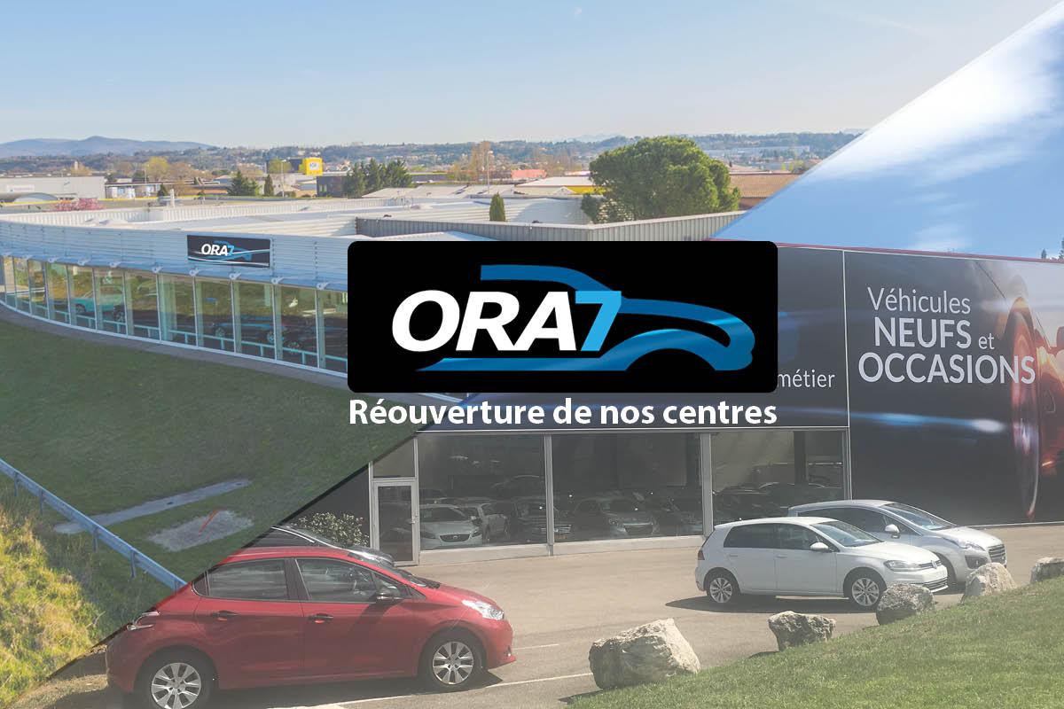 Actualité automobile Réouverture des centres ORA7 !